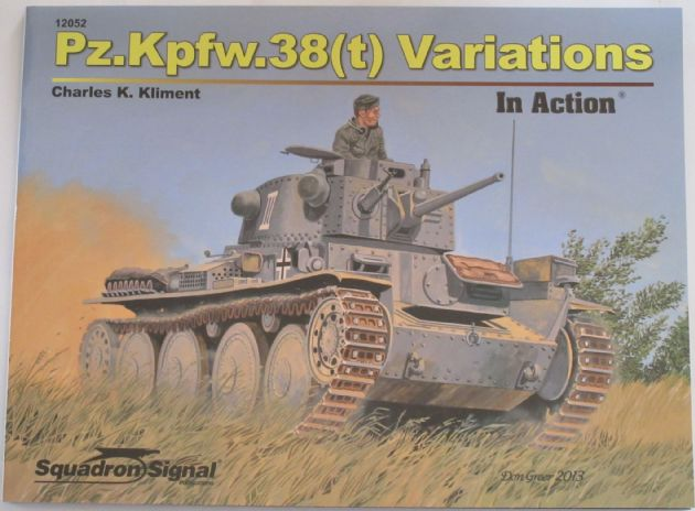 Pz.Kpfw.38(t) Variations - In Action, by Charles K. Kliment